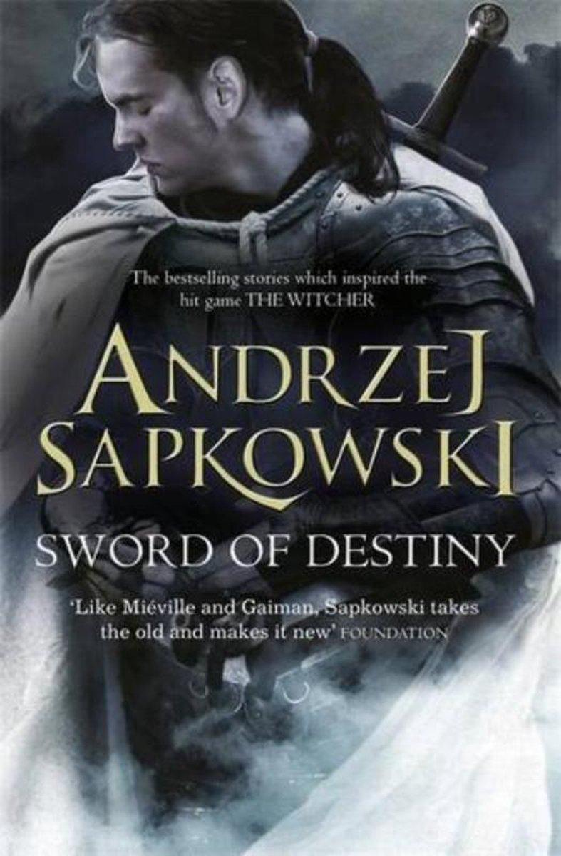 Sword of Destiny : Tales of the Witcher - Andrzej Sapkowski