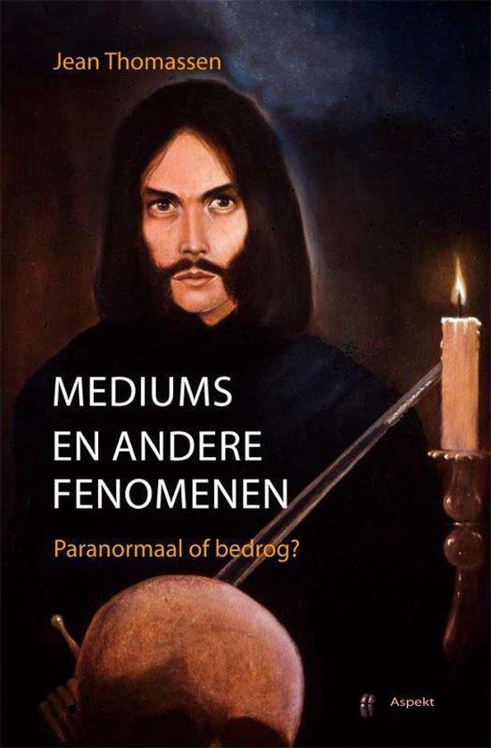 Mediums en andere fenomenen - J. Thomassen | Fthsonline.com