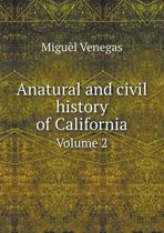 Anatural and Civil History of California Volume 2