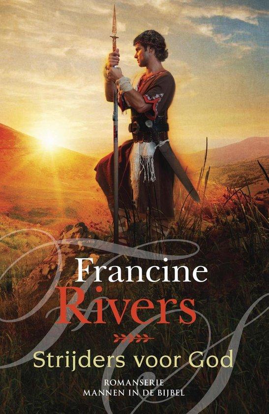 Strijders voor God - Francine Rivers |