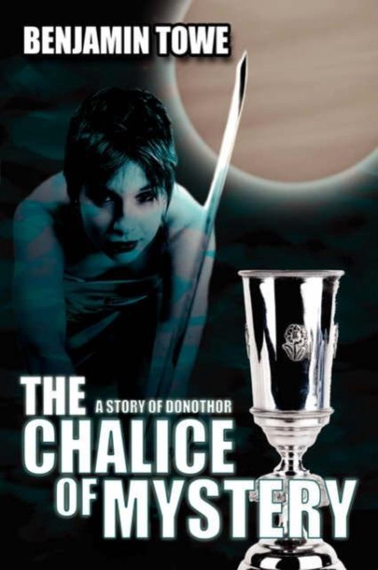 The Chalice Of Mystery