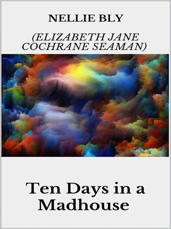 Omslag van Ten Days in a Madhouse
