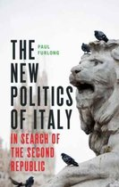 The New Politics of Italy