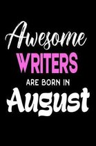 Awesome Writers Are Born in August