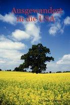 Ausgewandert in Die USA
