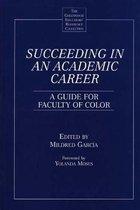 Succeeding in an Academic Career
