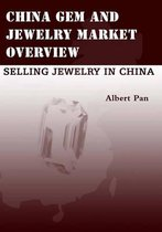 China Gem and Jewelry Market Overview