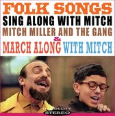 Folk Songs/March Along With Mitch