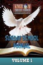 K E C Sunday School Manual Volume 1