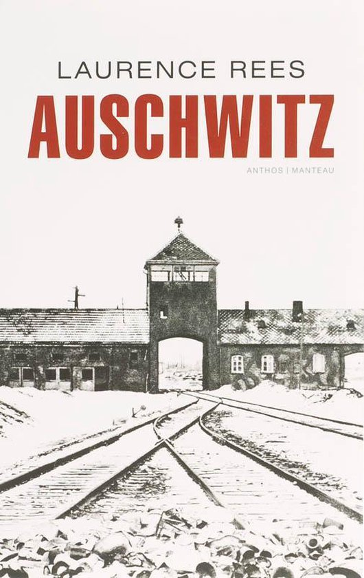 Auschwitz - Laurence Rees |