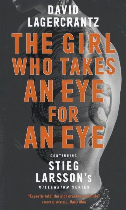 Boek cover The Girl Who Takes an Eye for an Eye van David Lagercrantz (Paperback)