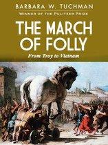 Boek cover The March of Folly van Barbara Tuchman