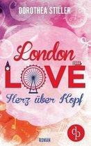 London Love - Herz UEber Kopf (Chick- Lit, Liebe)