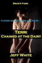 Terri: Chained at the Dairy