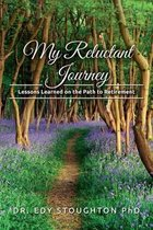 My Reluctant Journey