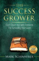 The Success Grower