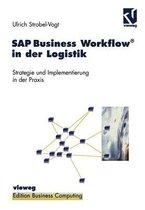 SAP Business Workflow in der Logistik