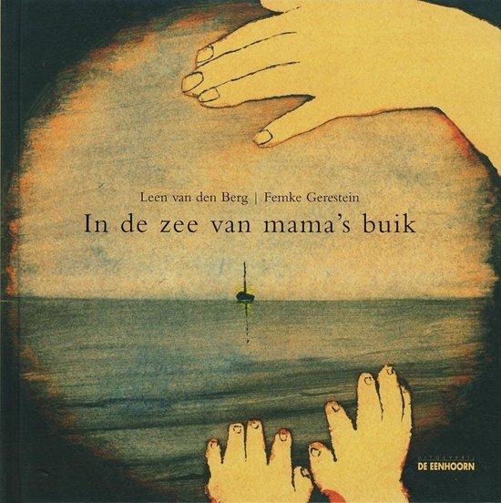 In de zee van mama's buik - L. van den Berg |