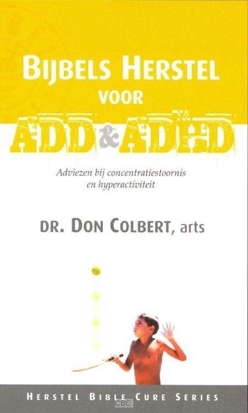Bijbels herstel voor add en adhd - Don Colbert pdf epub