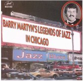 Barry Martyn's Legends Of Jazz - In Chicago