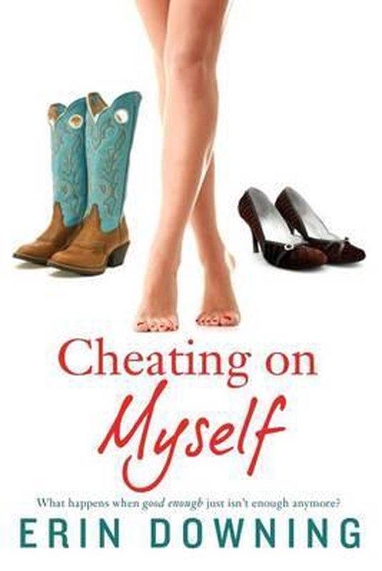 Cheating on Myself
