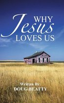 Why Jesus Loves Us
