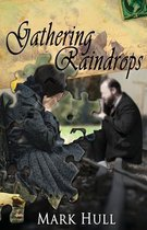 Gathering Raindrops
