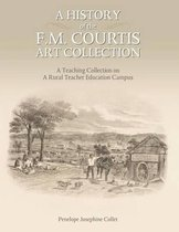 A History of the F. M. Courtis Art Collection