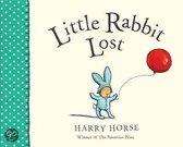 Boek cover Little Rabbit Lost van Harrys Horse