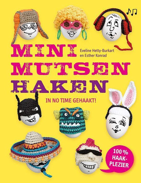 Minimutsen haken. In no time gehaakt! - Eveline Hetty-Burkart |
