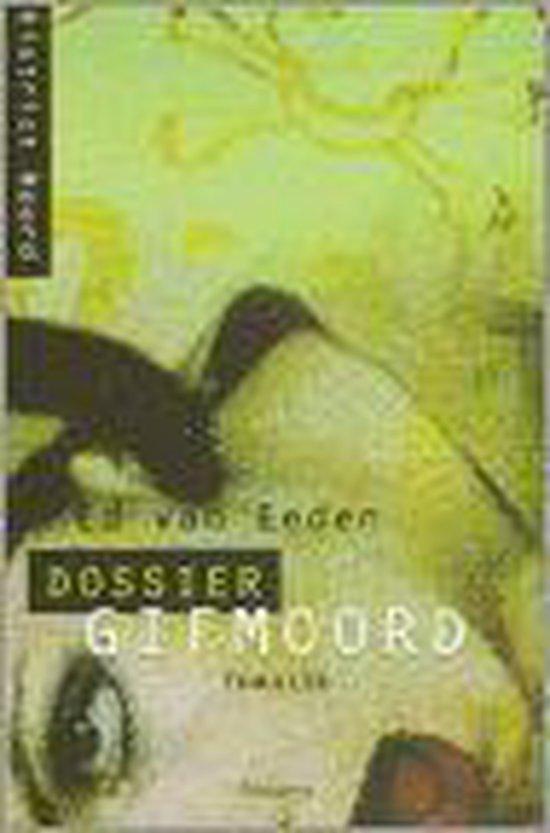 Dossier Gifmoord - Ed van Eeden  