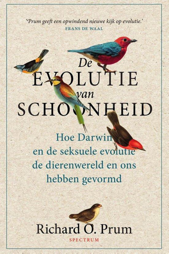 De evolutie van schoonheid - Richard O. Prum  