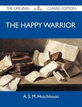 Boek cover The Happy Warrior - The Original Classic Edition van Hutchinson A