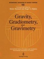 Gravity, Gradiometry, and Gravimetry
