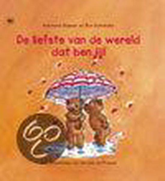 Cover van het boek 'De liefste van de wereld dat ben jij !' van Ron Schröder