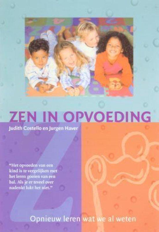 Zen in opvoeding - Judith Costello |