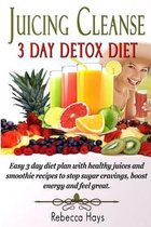 Juicing Cleanse 3 Day Detox Diet