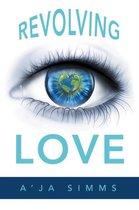Revolving Love