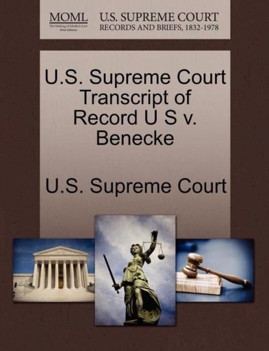 U.S. Supreme Court Transcript of Record U S V. Benecke