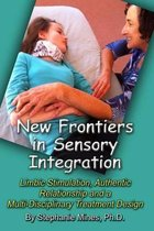 New Frontiers in Sensory Integration