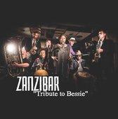 Zanzibar Tribute To Bessie
