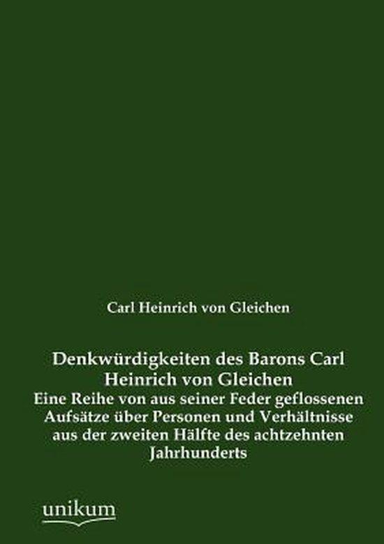 Boek cover Denkw Rdigkeiten Des Barons Carl Heinrich Von Gleichen van Carl Heinrich Von Gleichen