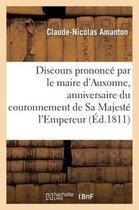 Discours Prononc Par Le Maire d'Auxonne, Anniversaire Du Couronnement de Sa Majest l'Empereur