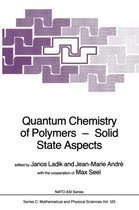 Quantum Chemistry of Polymers - Solid State Aspects