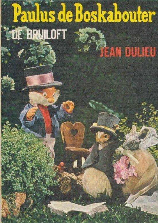 Paulus de boskabouter de bruiloft - J. Dulieu |