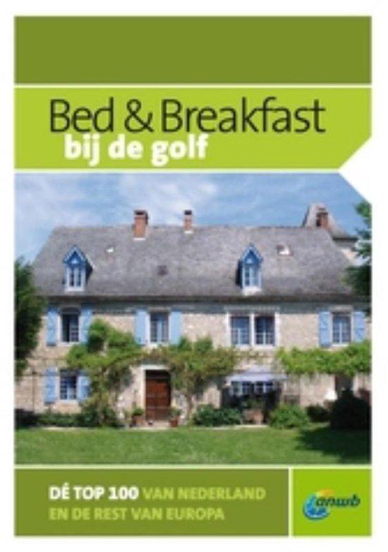 Cover van het boek 'Bed & breakfast bij de golf'