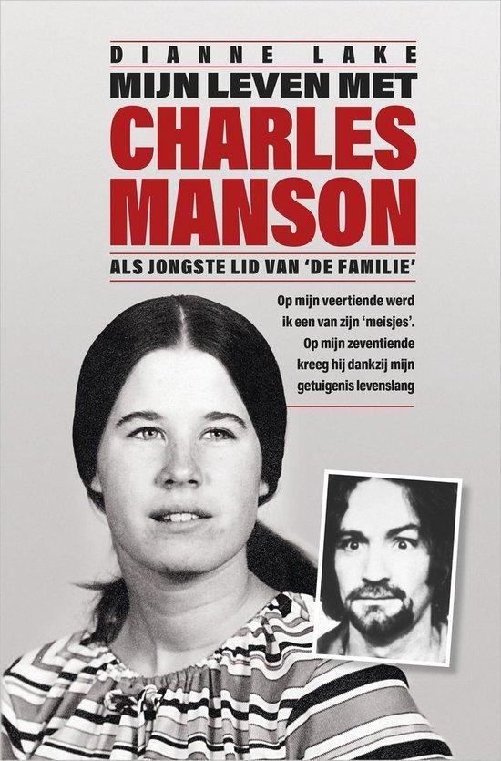 Mijn leven met Charles Manson - Dianne Lake |