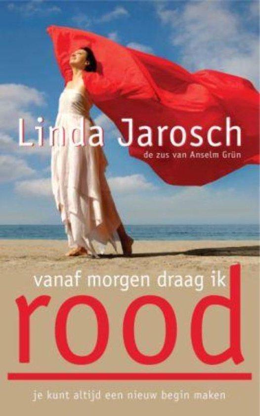 Vanaf morgen draag ik rood - Linda Jarosch pdf epub