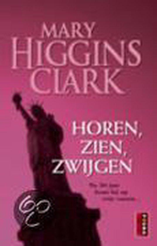 Horen, Zien, Zwijgen - Mary Higgins Clark pdf epub