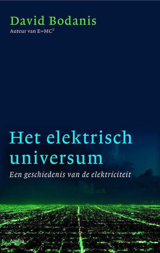 Het elektrisch universum - David Borgenicht |